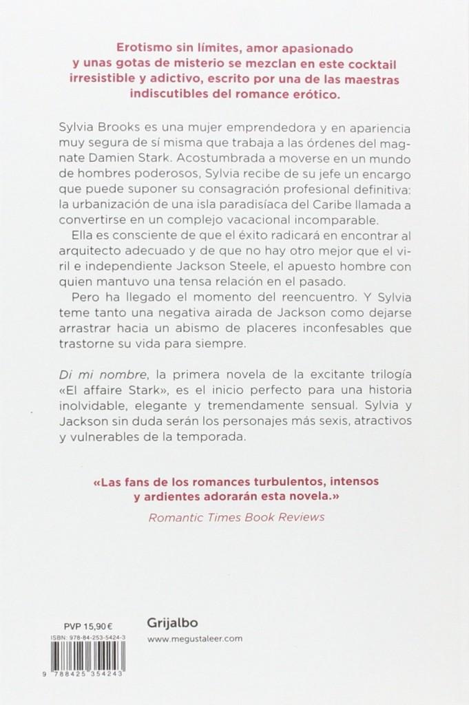 """Libro erótico de la trilogía El Affaire Stark 1 - """"Di mi nombre"""" , J. Kenner"""