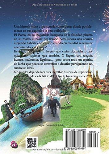"""Autobiografía de Miguel Bistritzky- """"El Puma. Un pulso con la vida"""""""