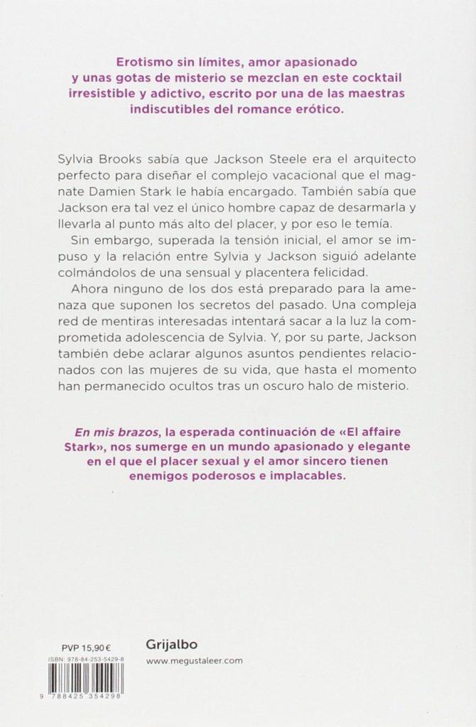 "Novela erótica ""En mis brazos- Trilogía El Affaire Stark 2"" de J. Kenner"
