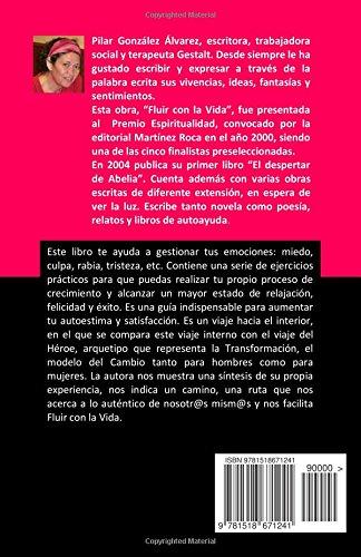 """Libro de autoayuda y desarrollo personal que te ayuda a gestionar tus emociones """"Fluir con la vida"""" de Pilar González Álvarez"""