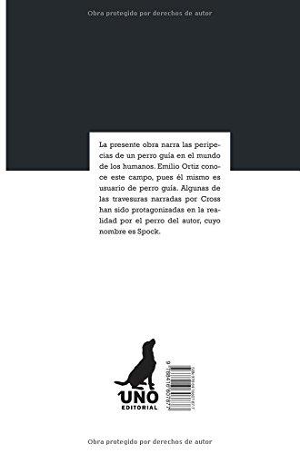 """Libro de Emilio Ortiz """"A través de mis pequeños ojos"""" cuenta las historias de un perro guía."""