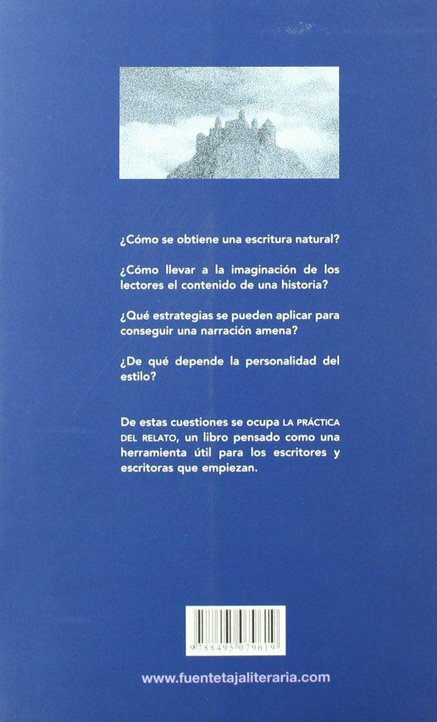 """Libro de técnicas para escritores """"La práctica del relato"""" de Ángel Zapata"""