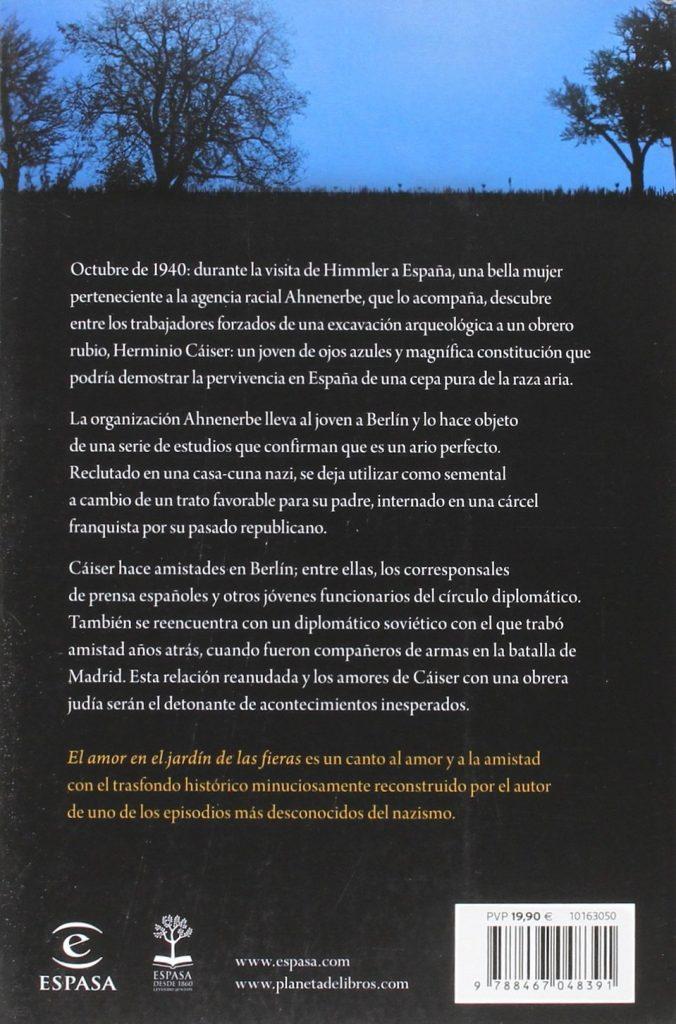 """Novela histórica ambientada en la Segunda Guerra Mundial """"El amor en el Jardín de las Fieras"""", Juan Eslava Galán"""