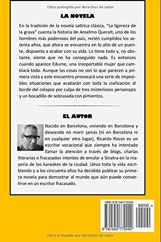 "Novela satírica clásica de Ricardo Roces ""La ligereza de la grava"""