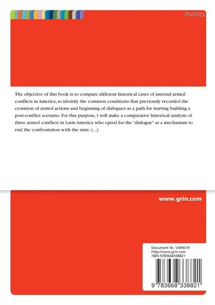"""Libro de conflictos armados """"Why start to dialogue in an armed conflict?"""" Julián Torres Roa"""