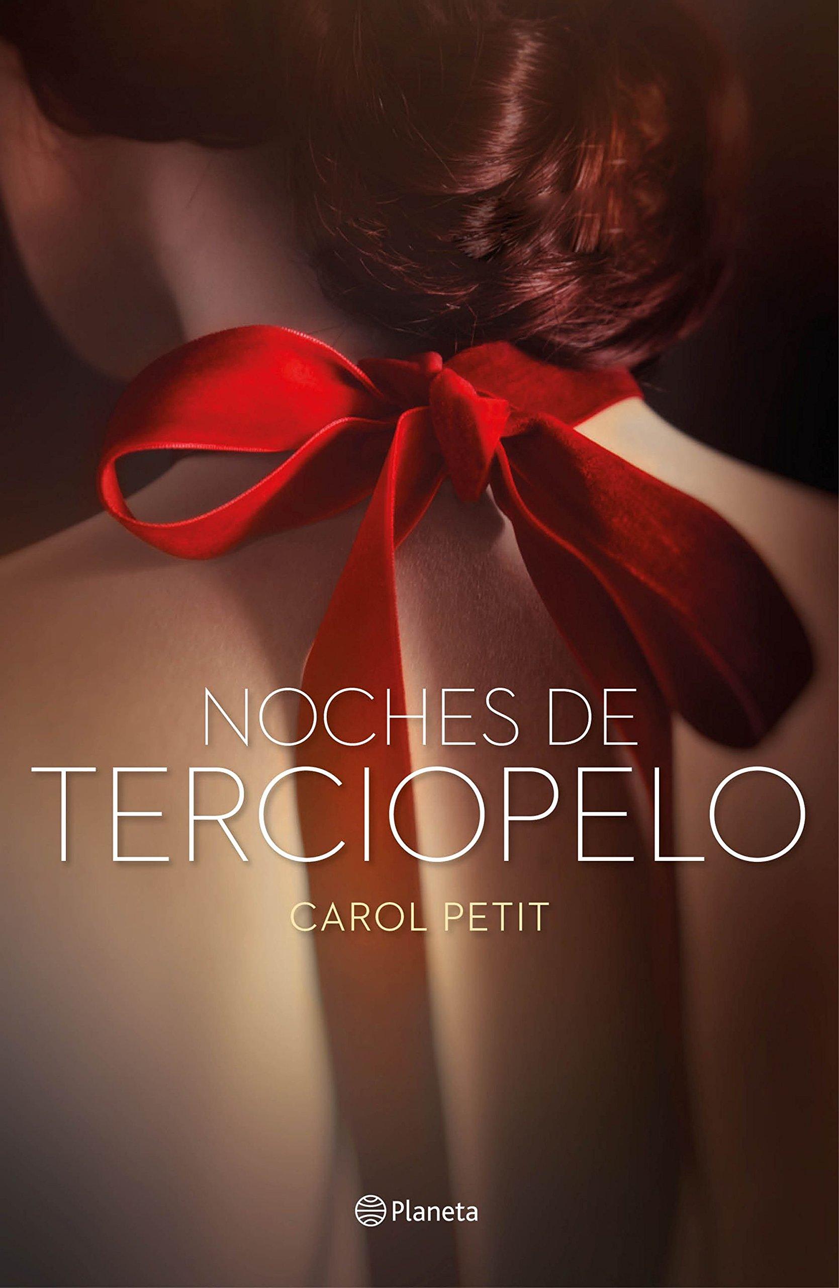 Velvet Noches De Terciopelo Carol Petit Libros Más Vendidos