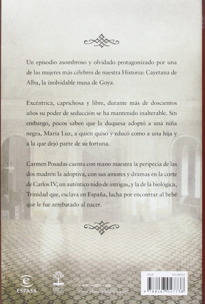 "Novela histórica de Carmen Posadas ""La hija de Cayetana"""