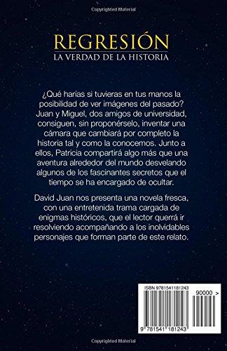 """Libro de relatos pseudo-científicos escrito por David Juan Pinazo """"Regresión: la verdad de la historia"""""""