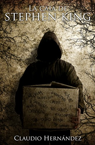 """""""La caja de Stephen King"""" de Claudio Hernández. Antología de relatos inspirados en la caja de Stephen King"""