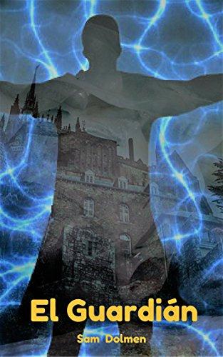 """Libro de fantasía contemporánea de Sam Dolmen """"El Guardián"""""""