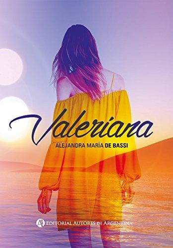 """Libro de amor juvenil de Alejandra María de Bassi """"Valeriana"""""""