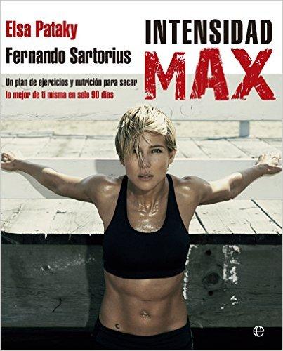 """Objetivo: ponerse en forma. 5 libros que te ayudarán """"Intensidad Max"""", Elsa Pataky"""