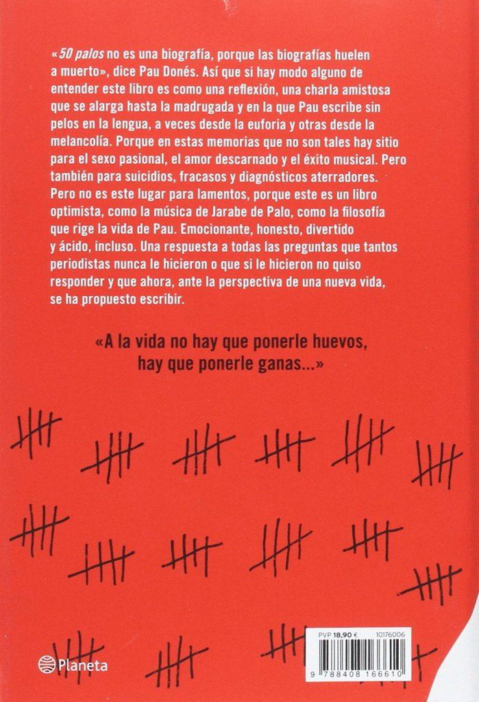 """Libro autobiográfico del cantante de Jarabe de Palo Pau Donés """"50 palos... y sigo soñando"""""""