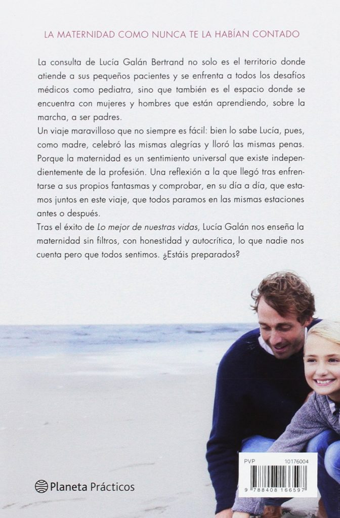 """Libro sobre la maternidad escrito por la pediatra y madre Lucía Galán Bertrand """"Eres una madre maravillosa"""""""