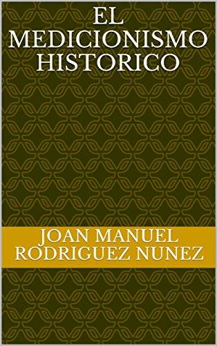 """Libro de filosofía de Joan Manuel Rodríguez Nunez """"El medicionismo histórico"""""""