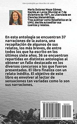 """Libro de relatos de María Dolores Moya Gómez """"37 narraciones breves de lo cercano y un poco más allá"""""""