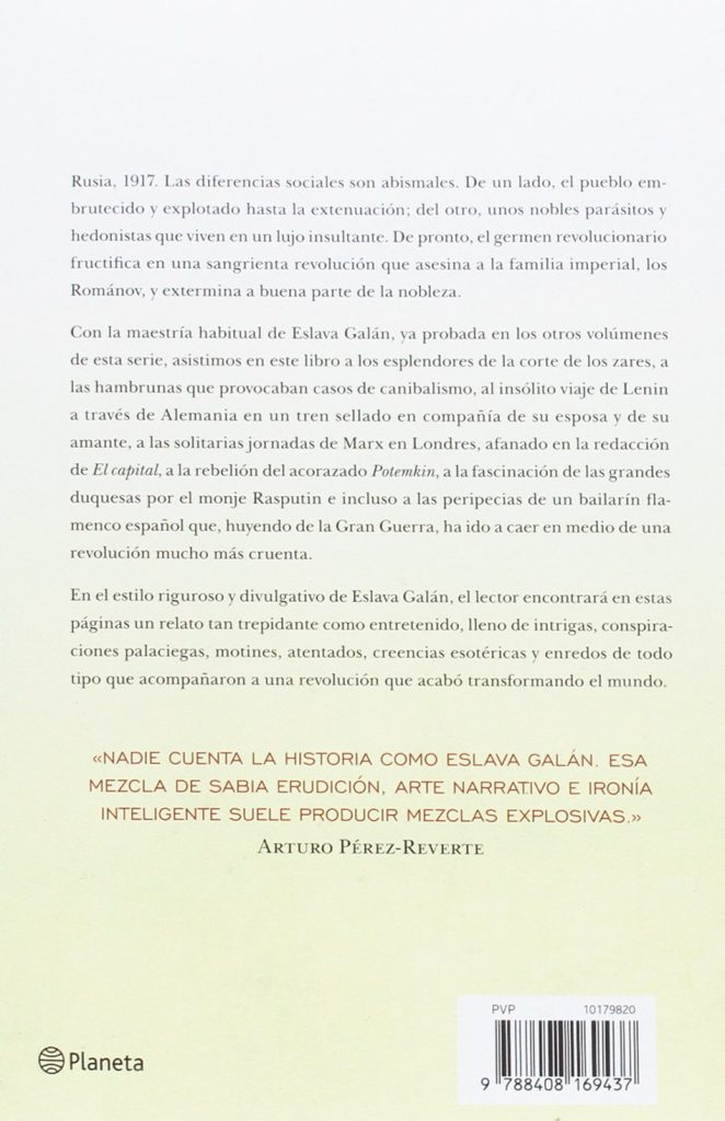 "Un libro riguroso y ameno que nos ayudará a entender la Revolución rusa ""La revolución rusa contada para escépticos"" Juan Eslava Galán"