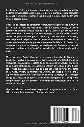 """novela a medio camino entre el thriller fantástico y la novela histórica que se adentra en la historia del mítico """"Libro de Toth"""""""