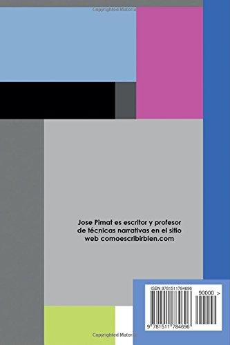 "Libro de técnicas narrativas para escritores ""Técnicas narrativas modernas"", José Pimat"