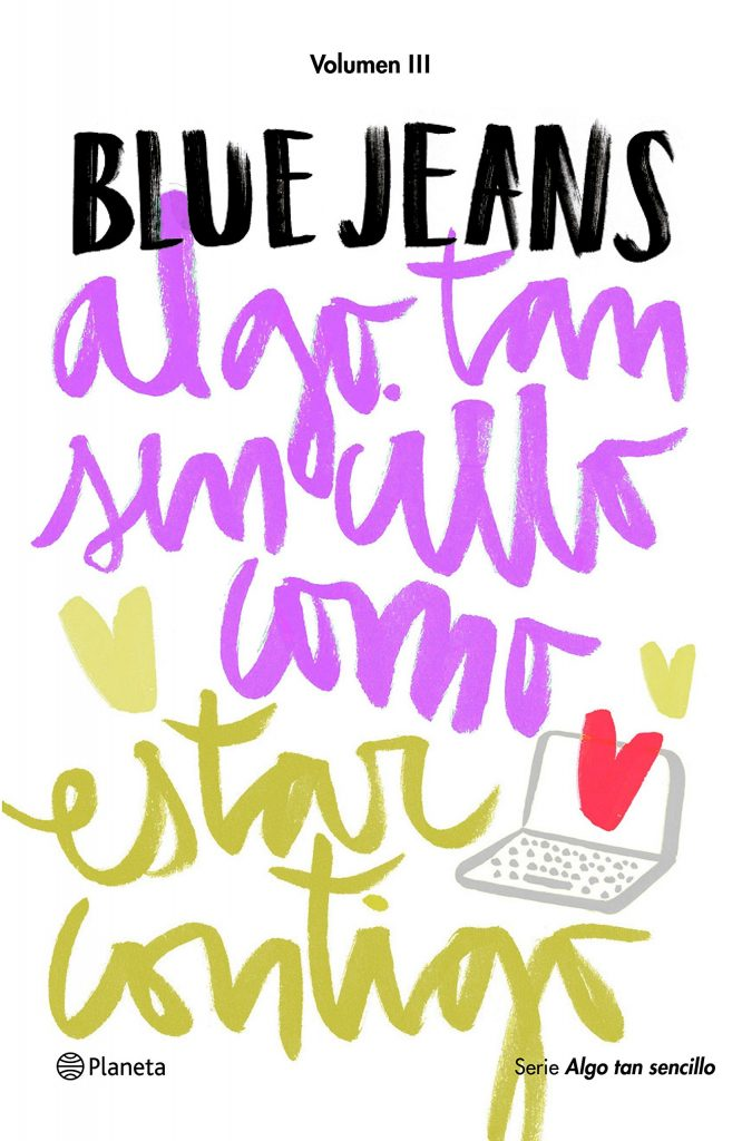 """Novela juvenil Blue Jeans """"Algo tan sencillo como estar contigo"""""""