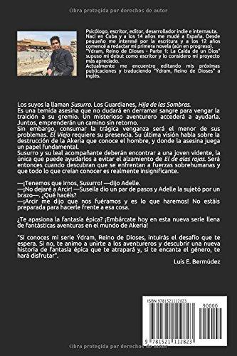 """Novela de fantasía epica """"Akeria, Mundo Olvidado: La Senda de Susurro I"""", Luis E. Bermúdez"""