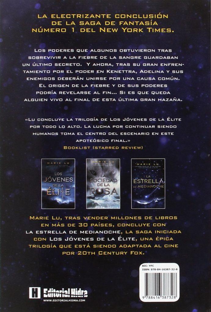 Trilogía Los jóvenes de la élite 3- La estrella de medianoche un novela juvenil de Marie Lu