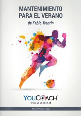 """Libro de preparamiento físico en fútbol """"Mantenimiento para el verano"""" Fabio Trentin- Youcoach"""