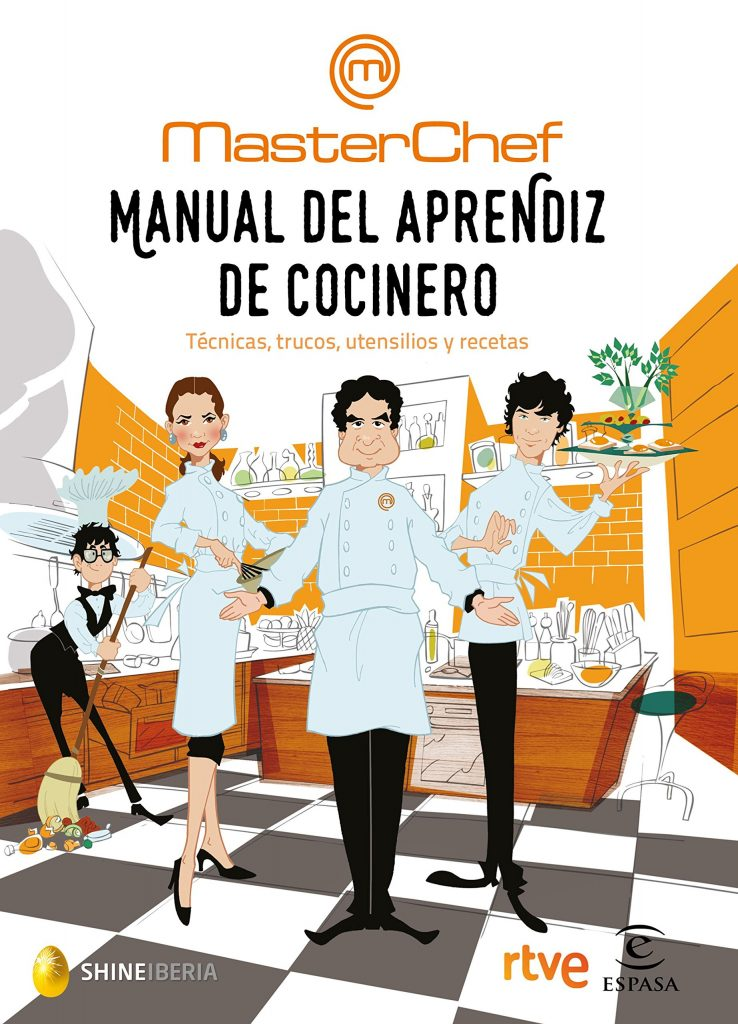 Manual del aprendiz de cocinero un libro del programa de TV MasterChef