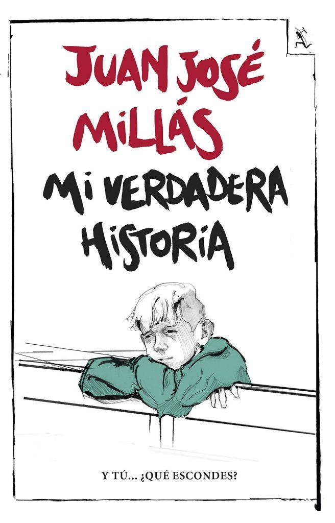 """Novela de Juan José Millás """"Mi verdadera historia"""""""