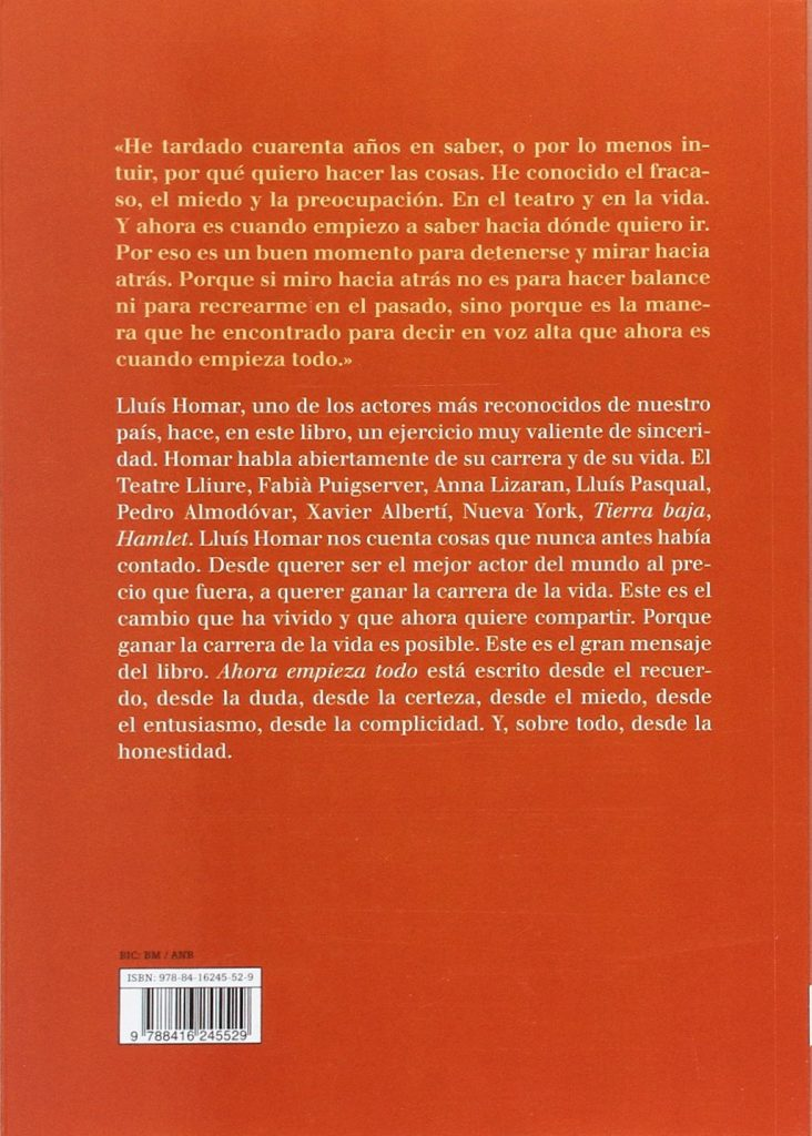 """Autobiografía del actor Lluís Homar """"Ahora empieza todo"""""""