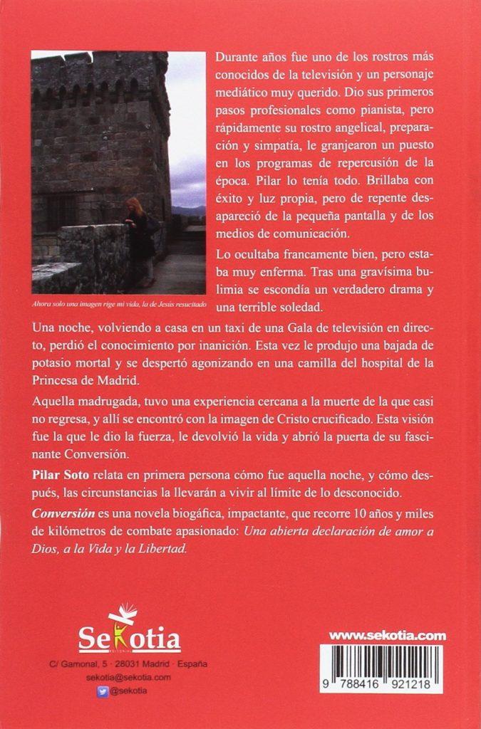 Conversión es una novela biográfica de la televisiva Pilar Soto