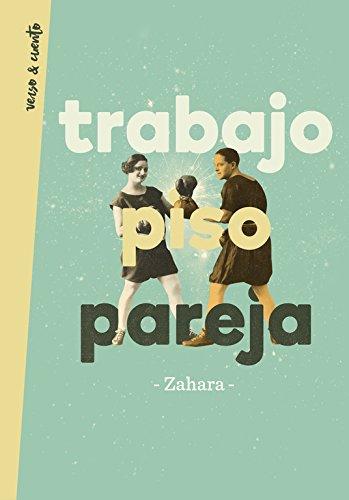 "Novela de la cantante Zahara ""Trabajo, piso, pareja"""